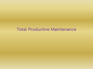 TPM (Total Productive Maintenance)