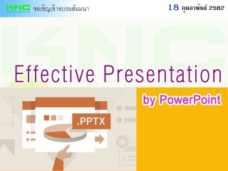 Effective Presentation by PowerPoint